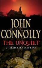 The Unquiet by John Connolly (Paperback, 2008)