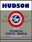 1956 1957 Hudson Shop Manual Supplement Set Hornet Wasp Super Custom