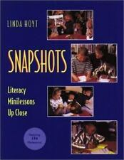 Snapshots : Literacy Minilessons up Close by Linda Hoyt (2000, Paperback)