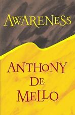 AWARENESS: A De Mello Spirituality Conference in His Own Words, Mello, Anthony D