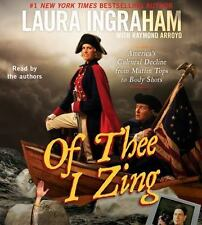 Of Thee I Zing: America's Cultural Decline... Laura Ingraham [1st Ed 2011 HC]