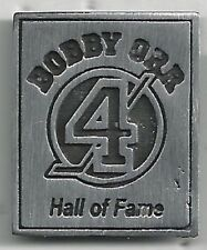 BOSTON BRUINS  #4 BOBBY ORR HALL OF FAME  PIN