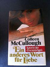 COLLEEN McCULLOUGH Ein anderes Wort für Liebe HC
