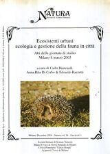 MU23 ecosistemi urbani ecologia e gestione della fauna in città 2003