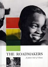 The Roadmakers - A picture book of Ghana -