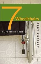 Seven Wheelchairs: A Life beyond Polio-ExLibrary