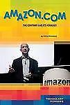 Amazon.com: The Company and Its Founder (Technology Pioneers)-ExLibrary