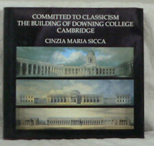 CINZIA SICCA : COMITTED TO CLASSICISM THE BULDING CAMBRIDGE. ENVOI A DUBY