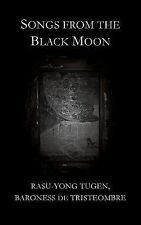 Songs from the Black Moon, Baroness de Tristeombre, Rasu-Yong Tugen,, Very Good
