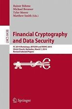 Financial Cryptography and Data Security : FC 2014 Workshops, BITCOIN and...
