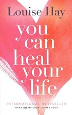 You Can Heal Your Life Louise Hay 20th Anniv. Edition