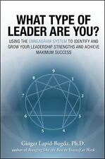 What Type of Leader Are You? Using the Enneagram System to Identify and Grow Yo