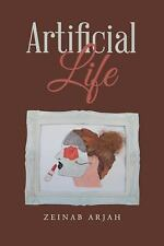 Artificial Life by Zeinab Arjah (2015, Paperback)