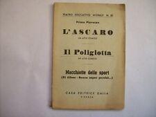 TEATRO EDUCATIVO MORALE 81 PRIMO PIOVESAN L'ASCARO IL POLIGLOTTA 1955 ( a10-2)