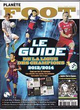 2013 PLANETE FOOT n *221 LE GUIDE DE LA LIGUE DES CHAMPIONS 2013 / 2014