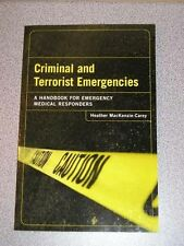 CRIMINAL TERRORIST EMERGENCIES Emergency Medical EMR
