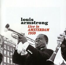 Louis Armstrong - Live in Amsterdam 1959 [New CD]