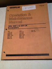 CAT 325, 325 L & 325 LN Excasvators Operation & Maintenance Manual *OEM*