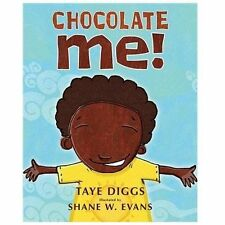 Chocolate Me By Taye Diggs Great for Helping Kids