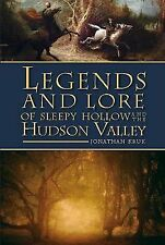 Legends and Lore of Sleepy Hollow and the Hudson Valley-ExLibrary