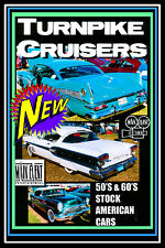 American Cars of the 1950S AND 60S, TURNPIKE CRUISERS, Main Event Entetainment