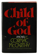 Child of God ~ by CORMAC MCCARTHY ~ First Edition ~ 1st Printing Hardcover 1973