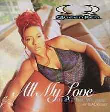 "QUEEN PEN - All My Love (ft Eric Williams) (12"") (VG-/VG-)"