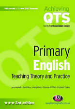 Primary English: Teaching Theory and Practice (Achieving QTS Series),VERYGOOD Bo