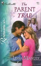 Silhouette Romance: The Parent Trap 1821 by Lissa Manley (2006, Paperback)