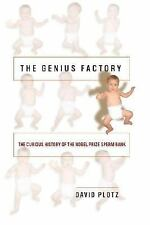 NEW The Genius Factory: The Curious History of the Nobel Prize Sperm Bank HC