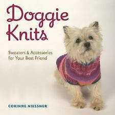Doggie Knits: Sweaters & Accessories for Your Best Friend by Niessner, Corinne