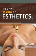 Exam Review For Milady Standard Esthetics by Milady