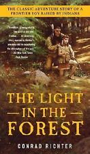 THE LIGHT IN THE FOREST - CONRAD RICHTER (PAPERBACK) NEW - FREE SHIPPING