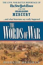 Words of War: The Civil War Battle Reportage of the New York Times and the Charl