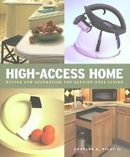 High Access Home: Design and Decoration for Barrier-Free Living-ExLibrary