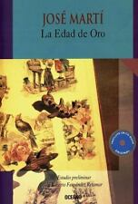 La Edad de Oro para ninos- incluye CD ROM (Intemporales. Serie Mayor) (Spanish E