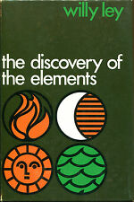 The Discovery of the Elements by Willy Ley-First Edition/DJ-1968