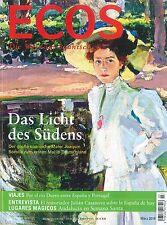 ECOS, Heft März 03/2016: Das Licht des Südens +++ wie neu +++