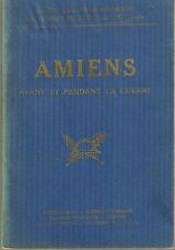 AMIENS avant et pendant la Guerre 1914 / 1918 Guide Michelin Champs de bataille