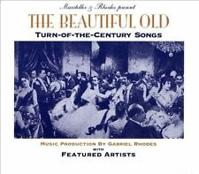 The Beautiful Old - Turn of the Century Songs, Garth Hudson, Richard Greene, Wi,
