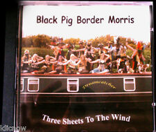 Black Pig Border Morris CD - Three Sheets To the Wind.