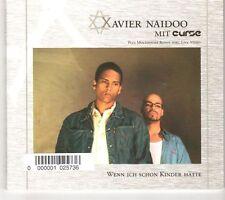 (GK253) Avier Naidoo Mit Curse, Wenn Ich Schon Kinder Hatte - 2002 CD