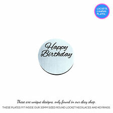 Floating Back Plate Charm Disc 22mm For Our 30mm Memory Locket HAPPY BIRTHDAY