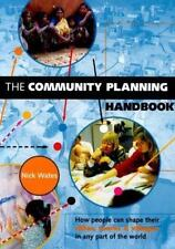 Earthscan Tools for Community Planning: The Community Planning Handbook : How...