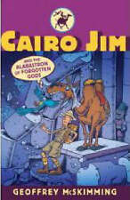 Cairo Jim and the Alabastron of Forgotten Gods by Geoffrey McSkimming...