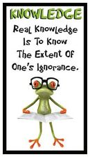 Fridge Magnet: FROG LOGIC - KNOWLEDGE (Funny Motivational Quote)