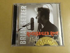 CD / BRIAN SETZER - ROCKABILLY RIOT! VOLUME 1 - A TRIBUTE TO SUN RECORDS