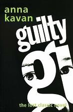 Guilty: The Lost Classic Novel, Kavan, Anna