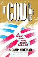If God Be for Us: A Musical Service Calling America Back to God
