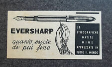 F351 - Advertising Pubblicità - 1955 -  EVERSHARP , STILOGRAFICHE MATITE MINE